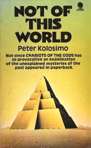 Peter Kolosimo: Not of This World (Sphere, 1971)
