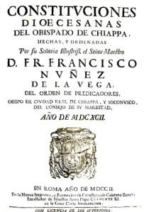Francisco Núñez de la Vega's Constituciones diocesanas del obispado de Chiappa (1702)